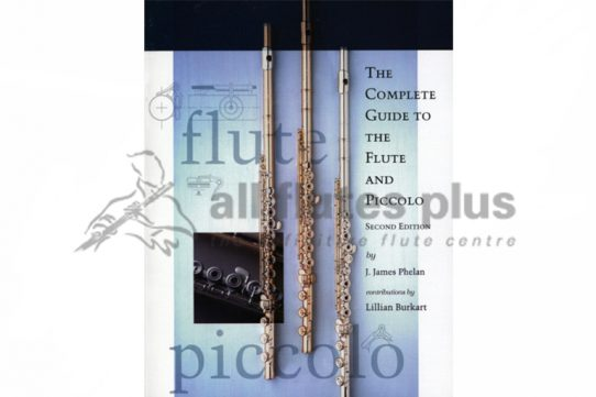 Burkart and Phelan-Complete Guide to the Flute and Piccolo