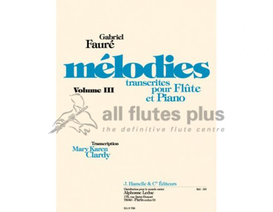 Faure Melodies Volume 3-Transcribed for Flute and Piano-Leduc