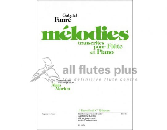 Faure Melodies Volumes 1-Transcribed for Flute and Piano-Leduc
