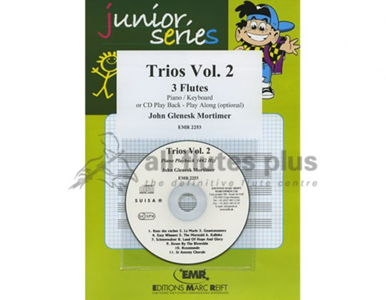 Mortimer-Junior Series Trios Volume Two-3 Flutes and Piano or CD