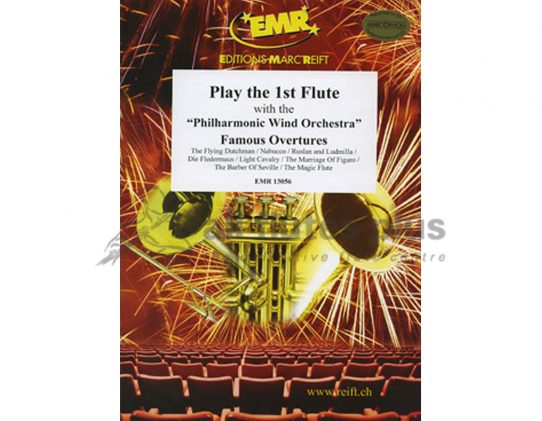 Play the 1st Flute Famous Overtures 1-Flute and CD-Editions Marc Reift