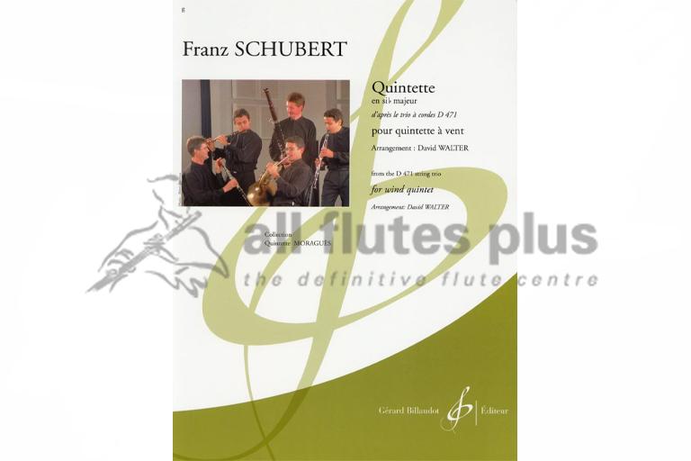 Schubert Wind Quintet from the D471 String Trio-Arr David Walter-Billaudot