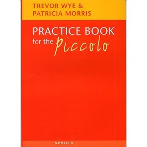 Wye The Piccolo Practice Book-Novello