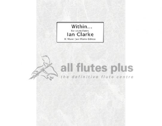 Clarke Within-Flute Ensemble-Just Flutes