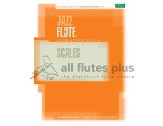 ABRSM Jazz Flute Scales Levels/Grades 1-5