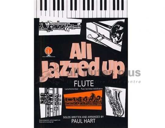 All Jazzed Up For Flute and Piano-Paul Hart
