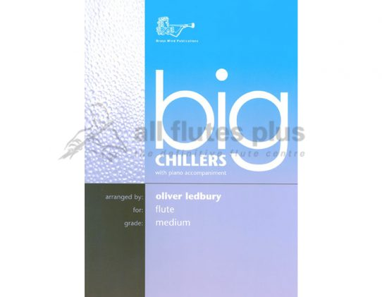 Big Chillers-Flute and Piano-Arr Oliver Ledbury