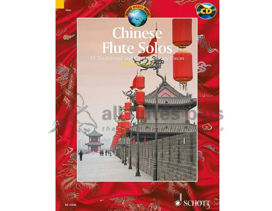Chinese Flute Solos-15 Traditional and Contemporary Pieces-With CD