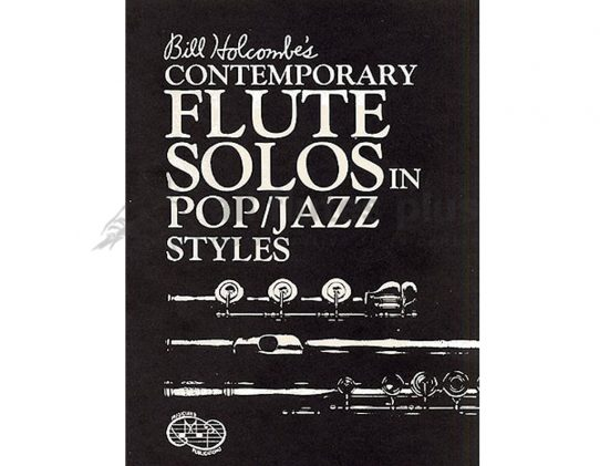 Contemporary Flute Solos in Pop/Jazz Styles-Holcombe