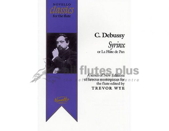 Debussy Syrinx-Solo Flute-Edited by Trevor Wye-Chester