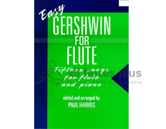 Easy Gershwin for Flute-Fifteen Songs-Flute and Piano