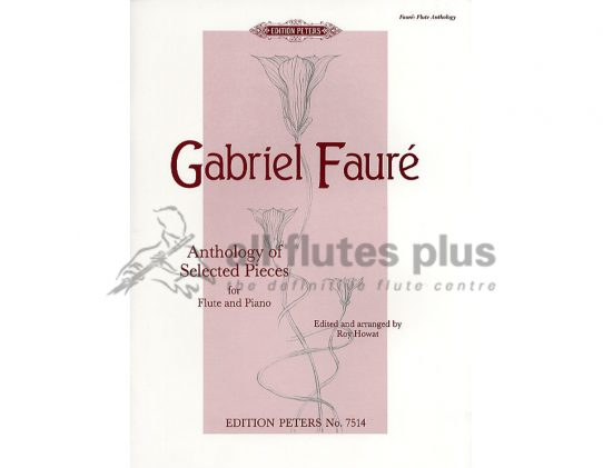 Faure Anthology Of Selected Pieces-Flute and Piano-Peters Edition
