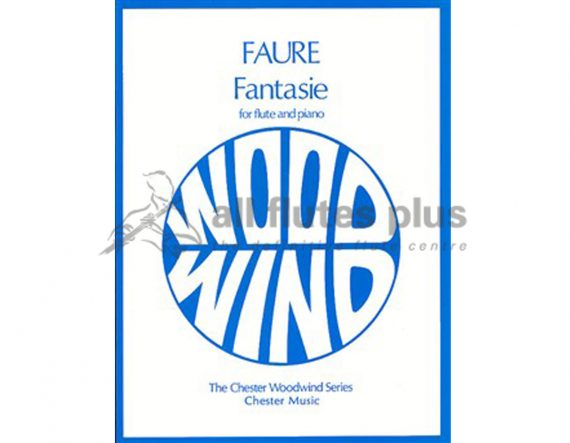 Faure Fantasie Opus 79-Flute and Piano-Chester