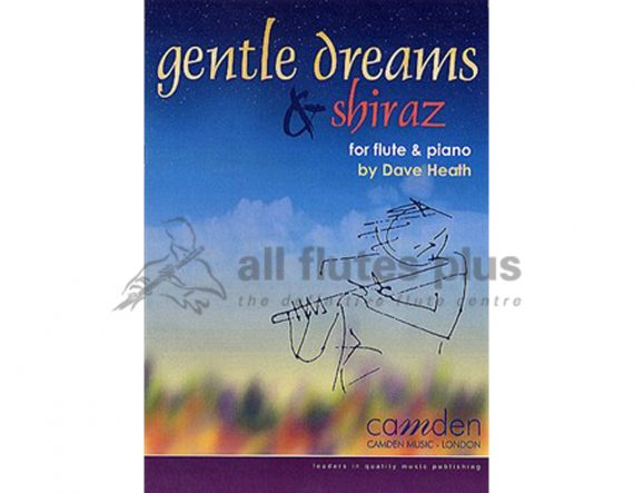 Heath-Gentle Dreams and Shiraz-Flute and Piano-Camden Music