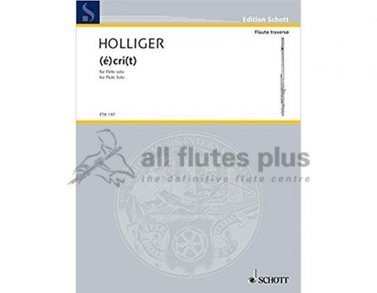 Holliger-(e)cri(t)-Solo Flute-Schott
