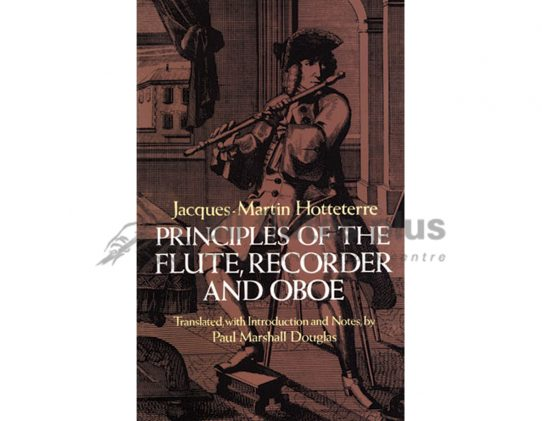 Hotteterre Principles of the Flute Recorder and Oboe-Dover