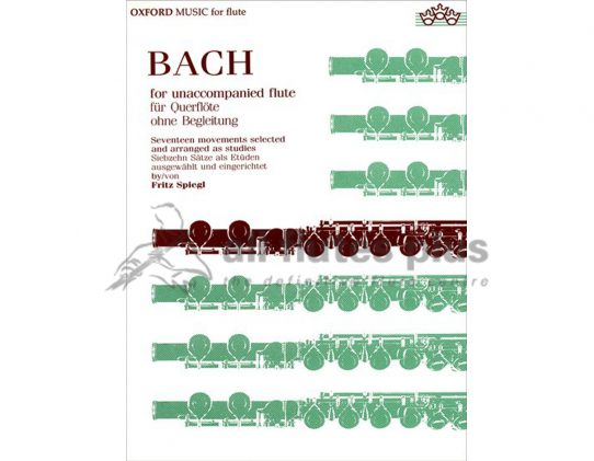 JS Bach For Unaccompanied Flute-Edited by Fritz Spiegel-OUP