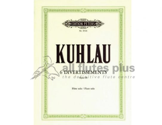 Kuhlau 6 Divertissements Opus 68-Solo Flute-Peters Edition