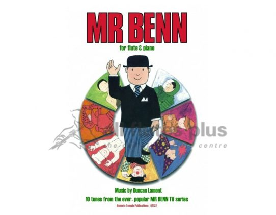 Lamont-Mr Benn 10 Tunes from TV Series-Flute and Piano