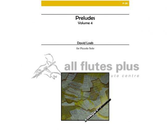 Loeb Preludes Volume 4-Solo Piccolo-Alry