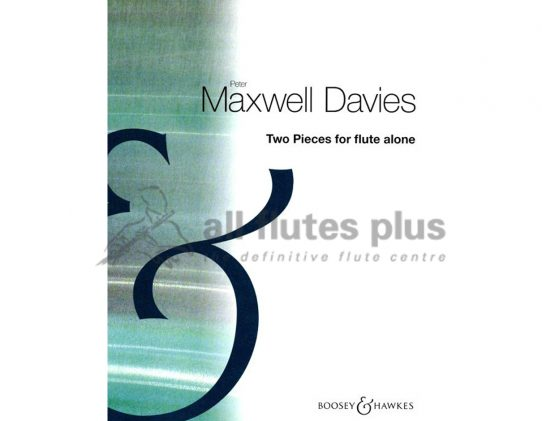 Peter Maxwell Davies-Two Pieces for Flute Alone-Boosey and Hawkes