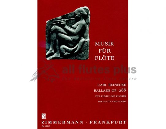 Reinecke Ballade Opus 288-Flute and Piano-Zimmermann