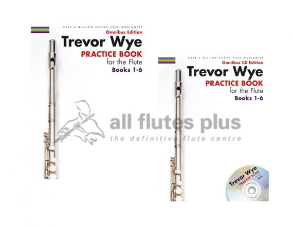 Trevor Wye-Practice Books For The Flute-Omnibus Edition Books 1-6