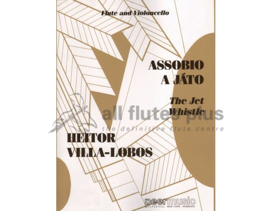 Villa Lobos The Jet Whistle-Flute and Cello-Peer Music