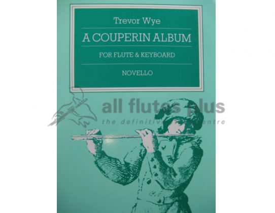 Wye-A Couperin Flute Album-Flute and Piano-Novello