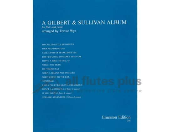 Wye-A Gilbert and Sullivan Flute Album-Flute and Piano-Emerson