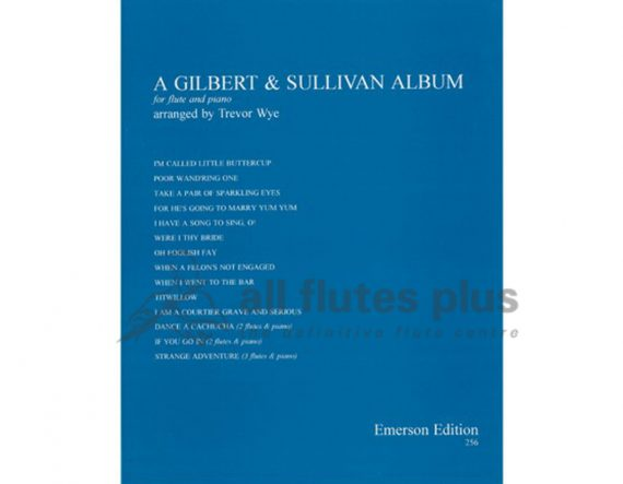 Wye-A Gilbert and Sullivan Flute Album-Flute and Piano-Emerson