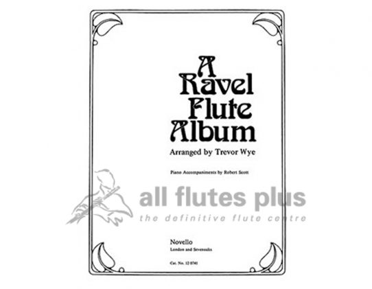 Wye-A Ravel Flute Album-Flute and Piano-Novello