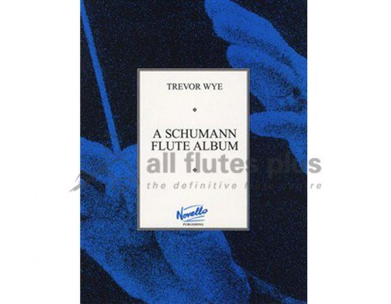Wye-A Schumann Flute Album-Flute and Piano-Novello