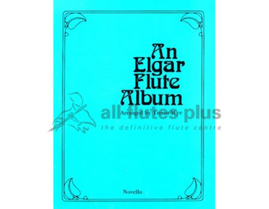 Wye-An Elgar Flute Album-Flute and Piano-Novello