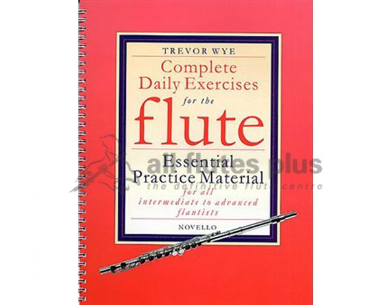 Wye-Complete Daily Exercises For The Flute-Novello