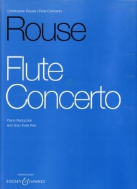 Rouse Flute Concerto-Flute and Piano Reduction-Boosey and Hawkes