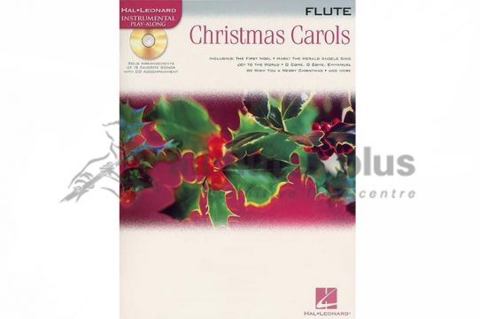 Christmas Carols Flute-Hal Leonard Instrumental Play-Along with CD