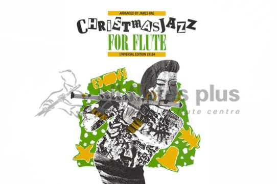 Christmas Jazz for Flute by James Rae-Universal
