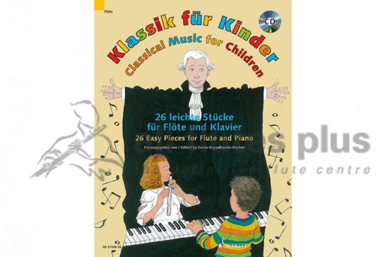 Classical Music for Children-26 Easy Pieces for Flute and Piano-Schott