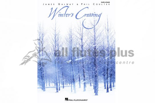 Winter's Crossing by James Galway and Phil Coulter-Hal Leonard