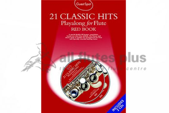 21 Classic Hits Playalong For Flute Red Edition-Guest Spot Including CDs