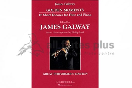 James Galway Golden Moments-10 Short Encores for Flute and Piano-Schirmer