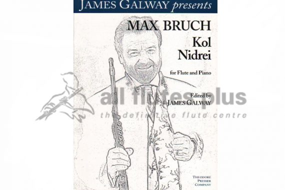 James Galway Present Max Bruch Kol Nidrei for Flute and Piano