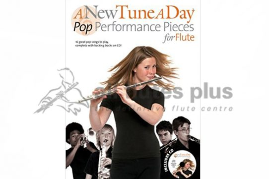 A New Tune A Day Pop Performance Pieces for Flute With Playalong CD