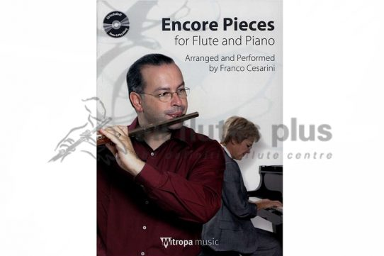 Encore Pieces for Flute and Piano with CD-Cesarini-Mitropa Music