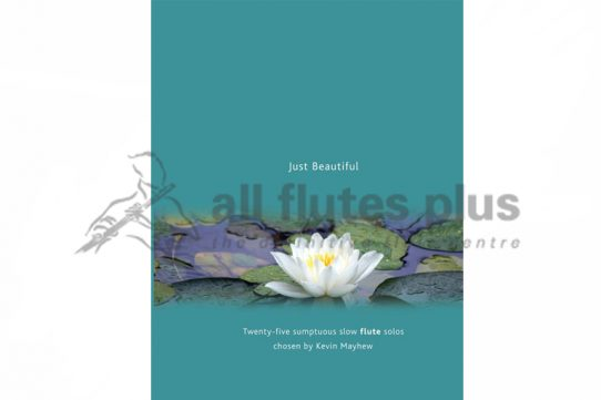 Just Beautiful-Flute-Kevin Mayhew