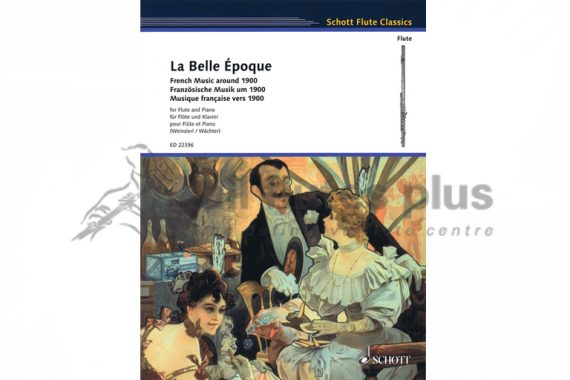 La Belle Epoque-French Music around 1900-Flute and Piano-Schott