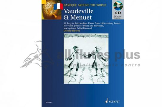 Vaudeville et Menuet for Flute and Piano Plus Opt Cello with Playalong CD