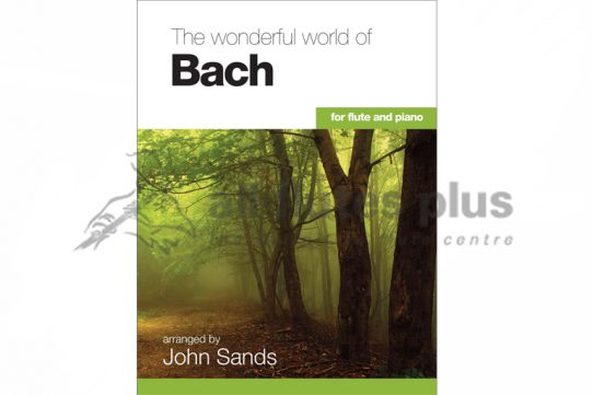 Wonderful World of Bach-Flute and Piano-John Sands