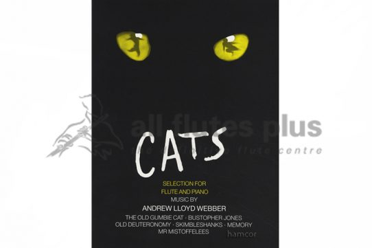 Cats selection for Flute and Piano-Andrew Lloyd Webber-Hamcor